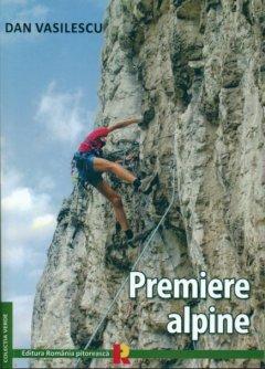 Carte Premiere Alpine - autor Dan Vasilescu