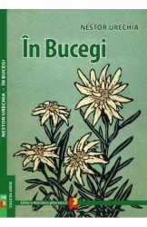 Carte: În Bucegi, autor Nestor Urechia