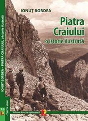 Carte: Piatra Craiului, o istorie ilustrată, autor: Ionuț Bordea