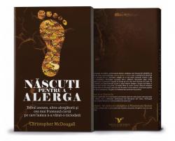 Carte: Nascuti pentru a alerga - autor Christopher McDougall