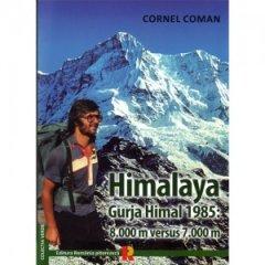 Carte: Himalya-Gurja Himal 85, autor Cornel Coman