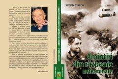 Carte: Amintiri din războaie neterminate- autor Sorin Tulea