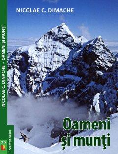 Carte: Oameni si munti - autor Nicolae Dimache