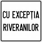 Cu excepția riveranilor