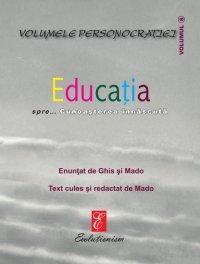 Educaţia spre… Cunoaşterea înnăscută